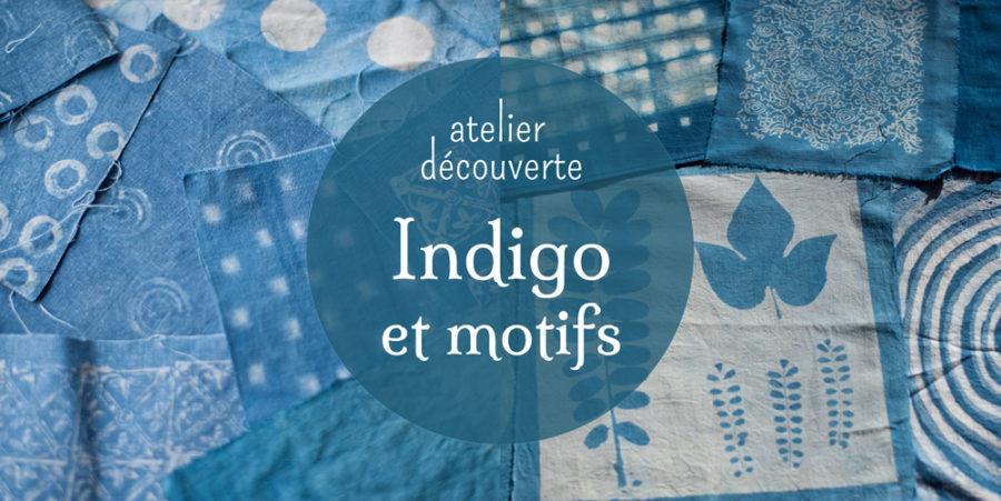 Ateliers INDIGO & MOTIFS en images
